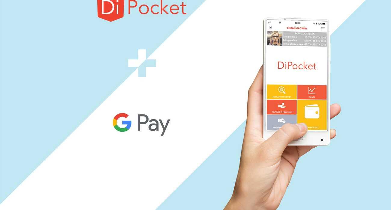 Dipocket Udostepnia Google Pay Mozna Juz Dodawac Karty Fintek Pl