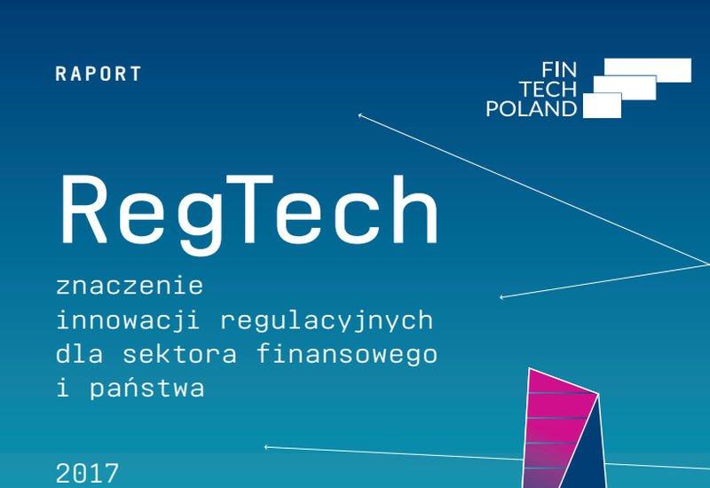 REGTECH 2017 raport FinTech Poland.