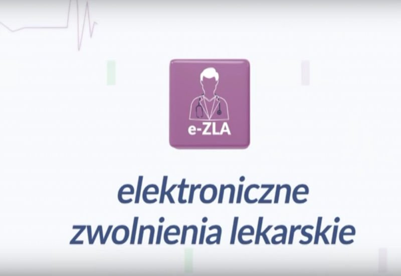 e-ZLA elektroniczne zwolnienia lekarskie.