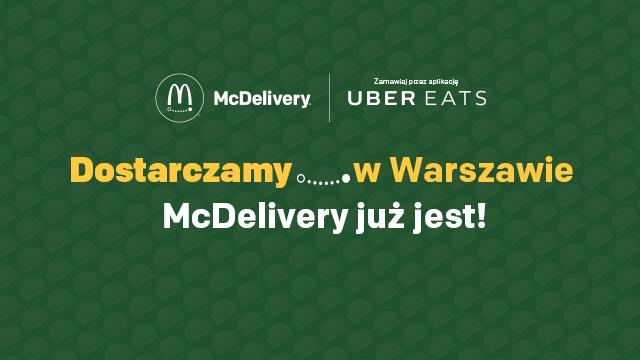 McDelivery w Warszawie, dzięki UberEats.