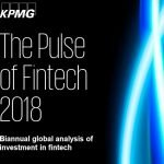 KPMG The Pulse of Fintech 2018