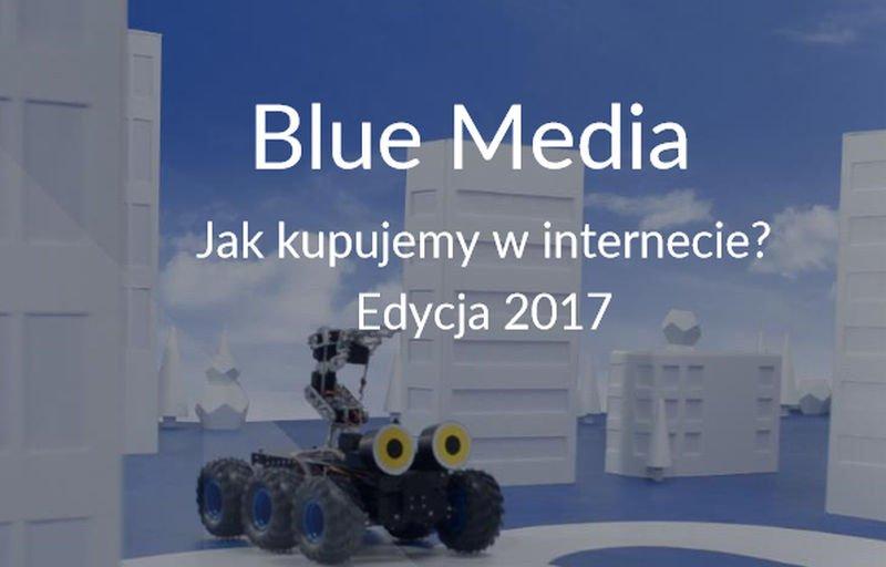 Raport Blue Media - jak kupujemy w Internecie