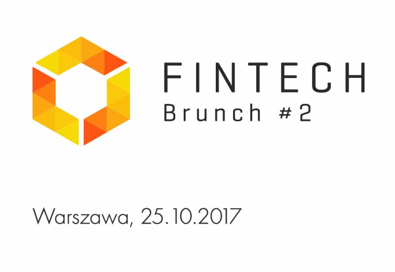 Fintech Brunch#2 - jak skutecznie rozwijać branżę FinTech w Polsce?