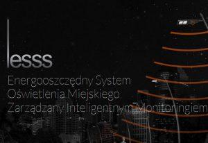 Lesss – inteligentny system oświetlenia i monitoringu miejskiego