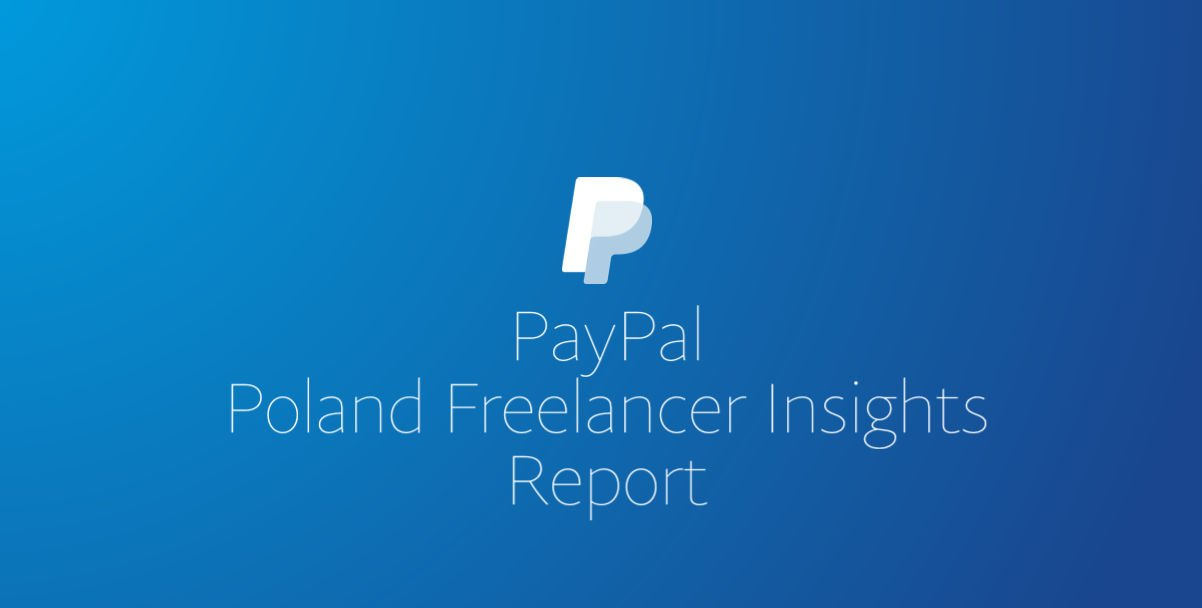 PayPal Poland Freelancer Insight Report