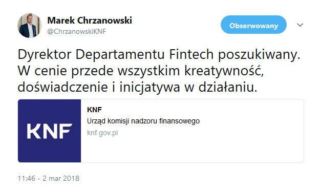 Przewodniczący KNF Marek Chrzanowski informuje o starcie konkursu na Dyrektora Departamentu FinTech
