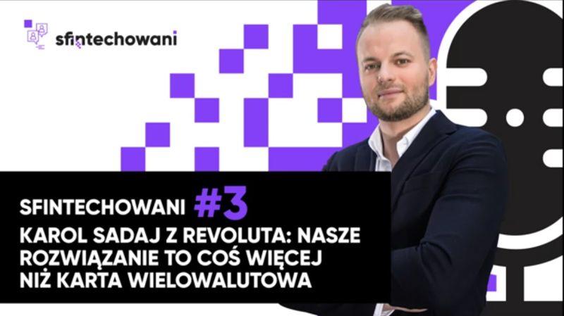 Podcast Karol Sadaj, Revolut