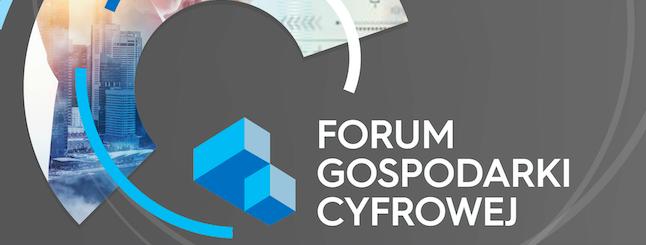 Forum Gospodarki Cyfrowej