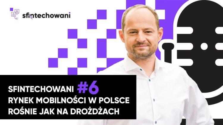 Rynek mobilności w Polsce rośnie jak na drożdżach