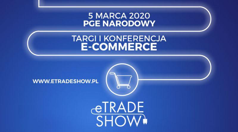 Targi i konferencja eTrade Show 2020