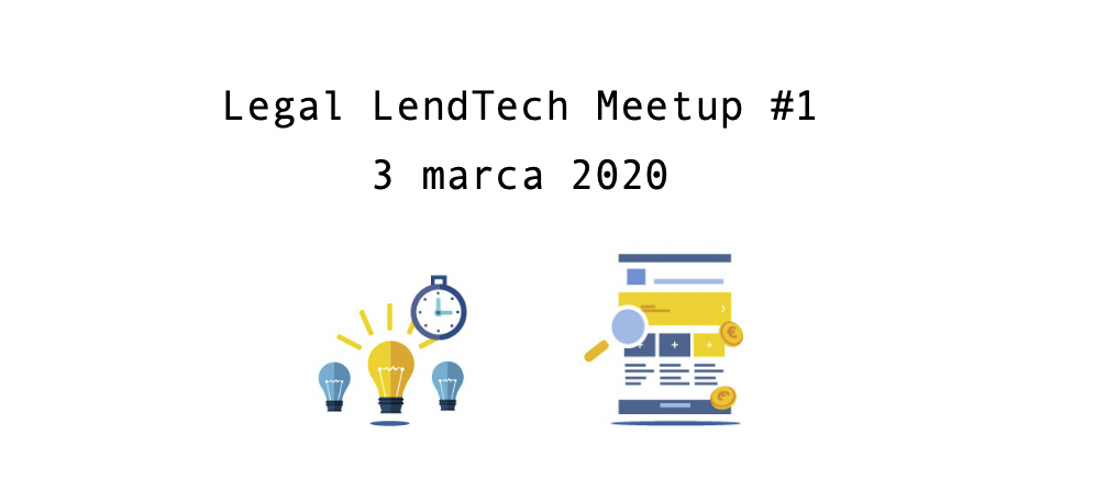 Legal LendTech Meetup #1