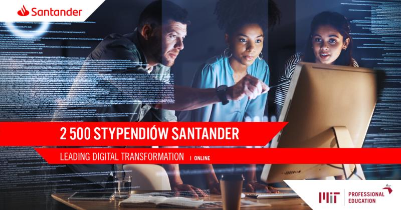 Grupa Santander wspólnie z MIT wykształci 2500 studentów online