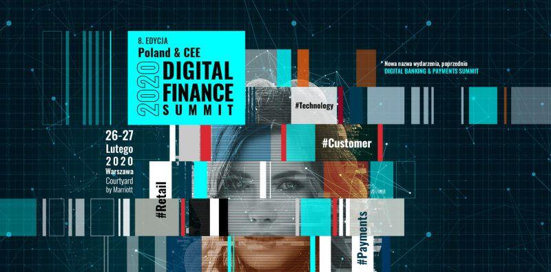 8. edycja Poland & CEE Digital Finance Summit coraz bliżej