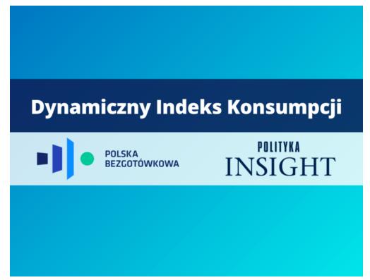 Polska Bezgotówkowa, Polityka Insight