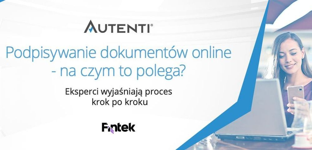 Podpisywanie dokumentów online - na czym to polega?